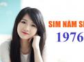 Sim năm sinh 1976 đem lại ý nghĩa gì?
